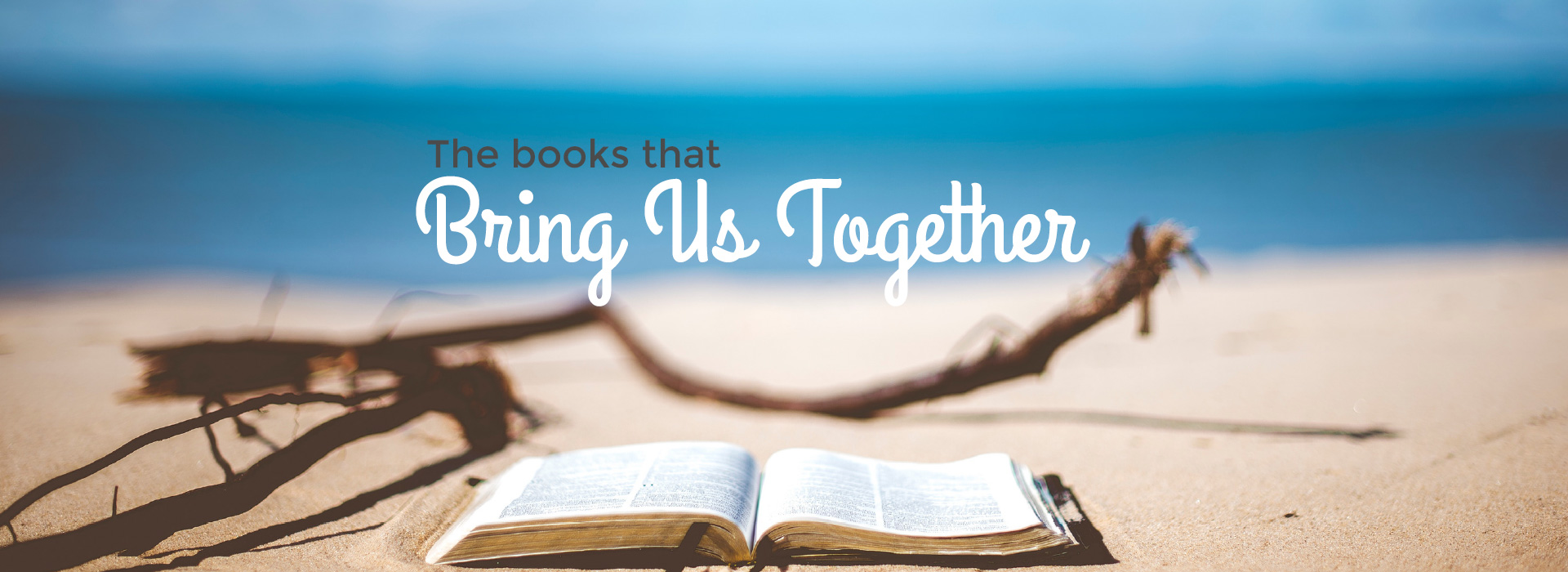 The Books that Bring Us Together